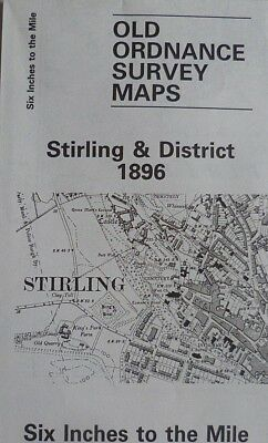 Old Ordnance Survey Maps Stirling & District 1896 Six Inches To The Mile