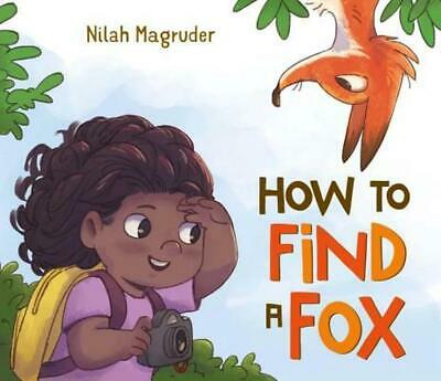 How to Find a Fox by Nilah Magruder (English) Hardcover Book Free Shipping!