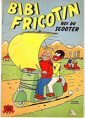 Bibi Fricotin 31 Roi Du Scooter Belle Edition Annees 1950 Couverture Mate