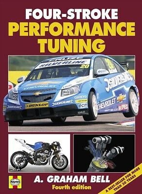 Four-stroke Performance Tuning (4th edition) (Hardcover), Bell, A. 9780857331250