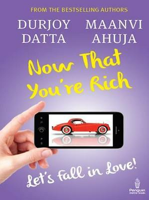 Now That You're Rich Let's Fall In Love (Paperback), Ahuja, Maanvi, 97801434216.