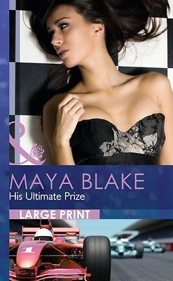 His Ultimate Prize (Mills & Boon Largeprint Romance) (Hardcover),. 9780263240429