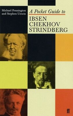 A Pocket Guide to Ibsen, Chekhov and Strindberg (Paperback), Penn. 9780571214754