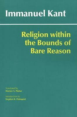 Religion within the Bounds of Bare Reason (Library Binding), Kant. 9780872209770
