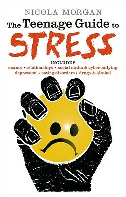 The Teenage Guide to Stress (Paperback), Morgan, Nicola, 97814063...