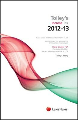 Tolley's Income Tax 2012-13: Main Annual (Budget Edition & Main Annual) (Paperb.