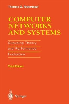 Computer Networks and Systems: Queueing Theory And Performance Ev...
