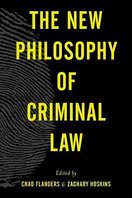 The New Philosophy of Criminal Law (Paperback), Flanders, Chad, H. 9781783484140