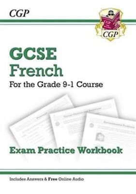 NEW GCSE FRENCH EXAM PRACTICE WORKBOOK F, CGP Books, CGP Books, 9...