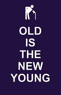 Old Is the New Young (Humour) (Hardcover), 9781849531658