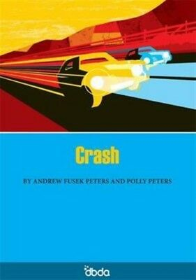 Crash (Paperback), Peters, Andrew, Peters, Polly, 9781902843308