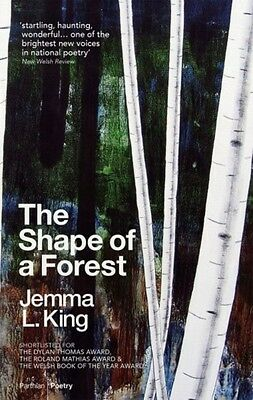 The Shape of a Forest (Paperback), King, Jemma L., 9781910409787