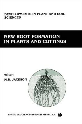 New Root Formation In Plants & Cuttings, Jackson, M. B., 9789401084383