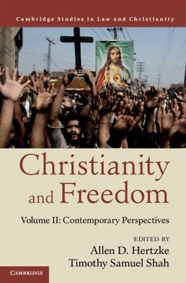 Christianity and Freedom: Volume 2, Contemporary Perspectives (La...