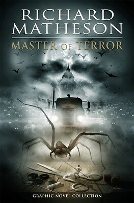 Richard Matheson Master Of Terror Graphi, Brown, Elman, Torres, M. 9781631407086