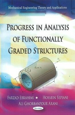 Progress in Analysis of Functionally Graded Structures (Mechanical Engineering .