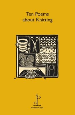 Ten Poems About Knitting (Pamphlet), 9781907598296