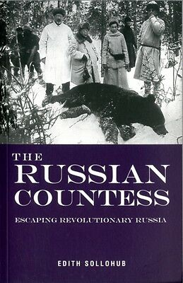 The Russian Countess: Escaping Revolutionary Russia (Paperback), 9781907605048