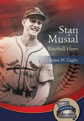 Stan Musial (Notable Missourians) (Library Binding), Giglio, Jame. 9781612481517