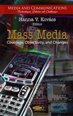 Mass Media: Coverage, Objectivity, & Changes (Media and Communications - Techno.