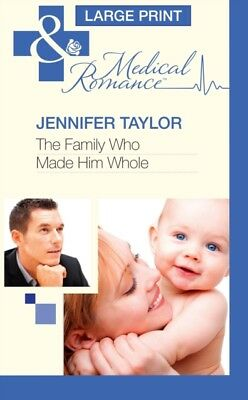 The Family Who Made Him Whole (Mills & Boon Largeprint Medical) (...