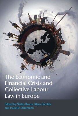 ECONOMIC & FINANCIAL CRISIS & COLLECTIVE, Bruun, Niklas, Lorcher,...