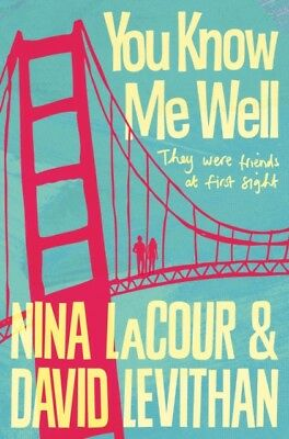 You Know Me Well (Paperback), Levithan, David, LaCour, Nina, 9781509823932