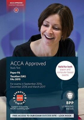 ACCA F6 Taxation FA2015: Study Text (Paperback), BPP Learning Med. 9781472744234