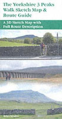 The Yorkshire 3 Peaks,Sketch Map & Route Guide Walk, Smailes Brian, 97819035682.