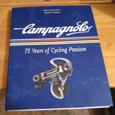 Campagnolo 75 Years Of Cycling Passion Facchinetti 2008 Hardcover Bicycle Book