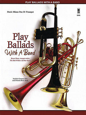 Play Ballads with a Band Bb Trumpet Solo Jazz Sheet Music Minus One Book CD NEW