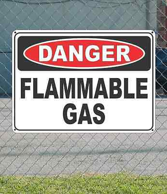 "DANGER Flammable Gas - OSHA Safety SIGN 10"" x 14"""