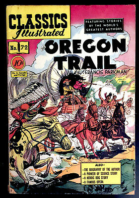 Classics Illustrated Comic # 72 (HRN 73) in FN- condition 1950 THE OREGON TRAIL