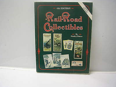 Collector's Book Rail Road Collectibles 4th Edition by Stanley Baker
