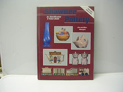 Shawnee Pottery An Identification & Value Guide by Jim & Bev Mangus