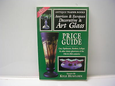 Antique Trader Books American & European Decorative & Art Glass By Kyle Husfloen