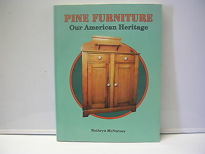 Collector Book Pine Furniture Our American Heritage by Kathryn McNerney