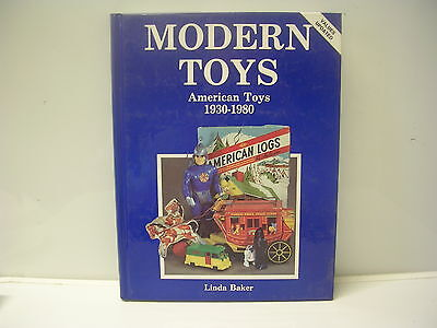 Modern Toys American Toys 1930-1980 by Linda Baker Collector Book