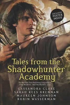 NEW Tales from the Shadowhunter Academy By Cassandra Clare Paperback