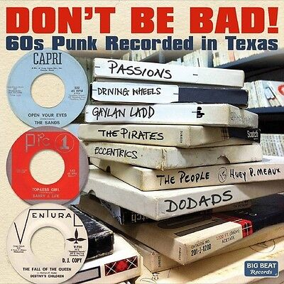 Various Artists - Don't Be Bad 60s Punk Recorded in Texas [New CD] UK - Import