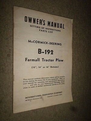 "1949 McCormick-Deering ""Model 'B-192' Farmall Tractor Plow"" Owner's Manual"
