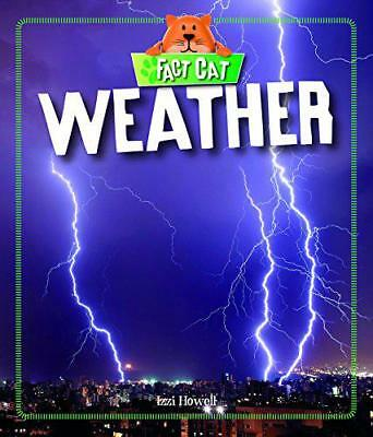 Weather (Fact Cat: Science) by Howell, Izzi | Hardcover Book | 9780750296939 | N