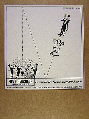 1962 Piper-Heidsieck Champagne 'Pop goes the Piper' vintage print Ad
