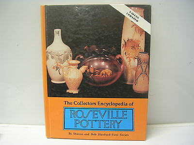 The Collectors Encyclopedia of Roseville Pottery by Sharon & Bob Huxford