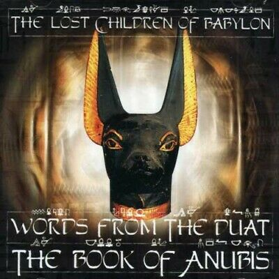 The Lost Children of - Words From The Duat: The Book Of Anubis [New CD