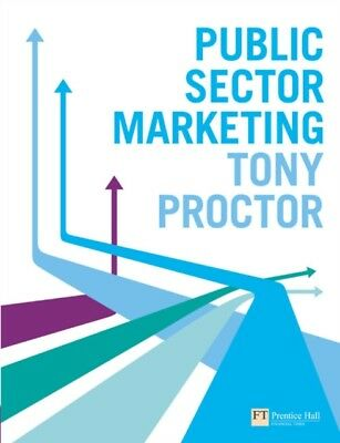 PUBLIC SECTOR MARKETING, Proctor, Tony, 9780273708094