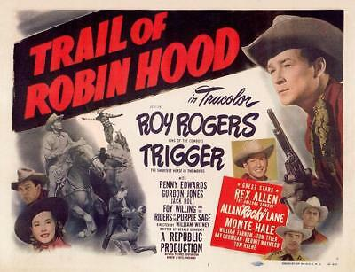 ROY ROGERS And An All Star Cast In TRAIL OF ROBIN HOOD 11x14 TC print 1950