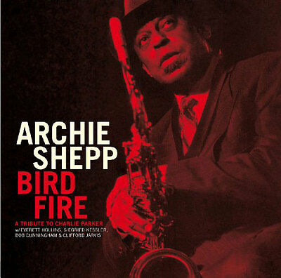 Shepp,Archie/+ - Bird Fire, Various (LP NEU!!!) 4250317473578