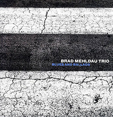 Brad Mehldau Trio - Blues and Ballads [Vinyl LP] (LP NEU!!!) 075597946482