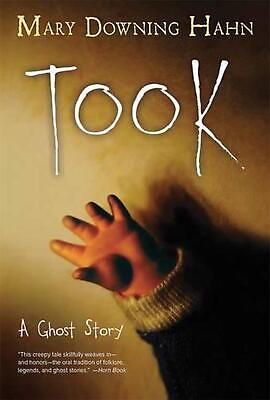 Took: A Ghost Story by Mary Downing Hahn Paperback Book (English)